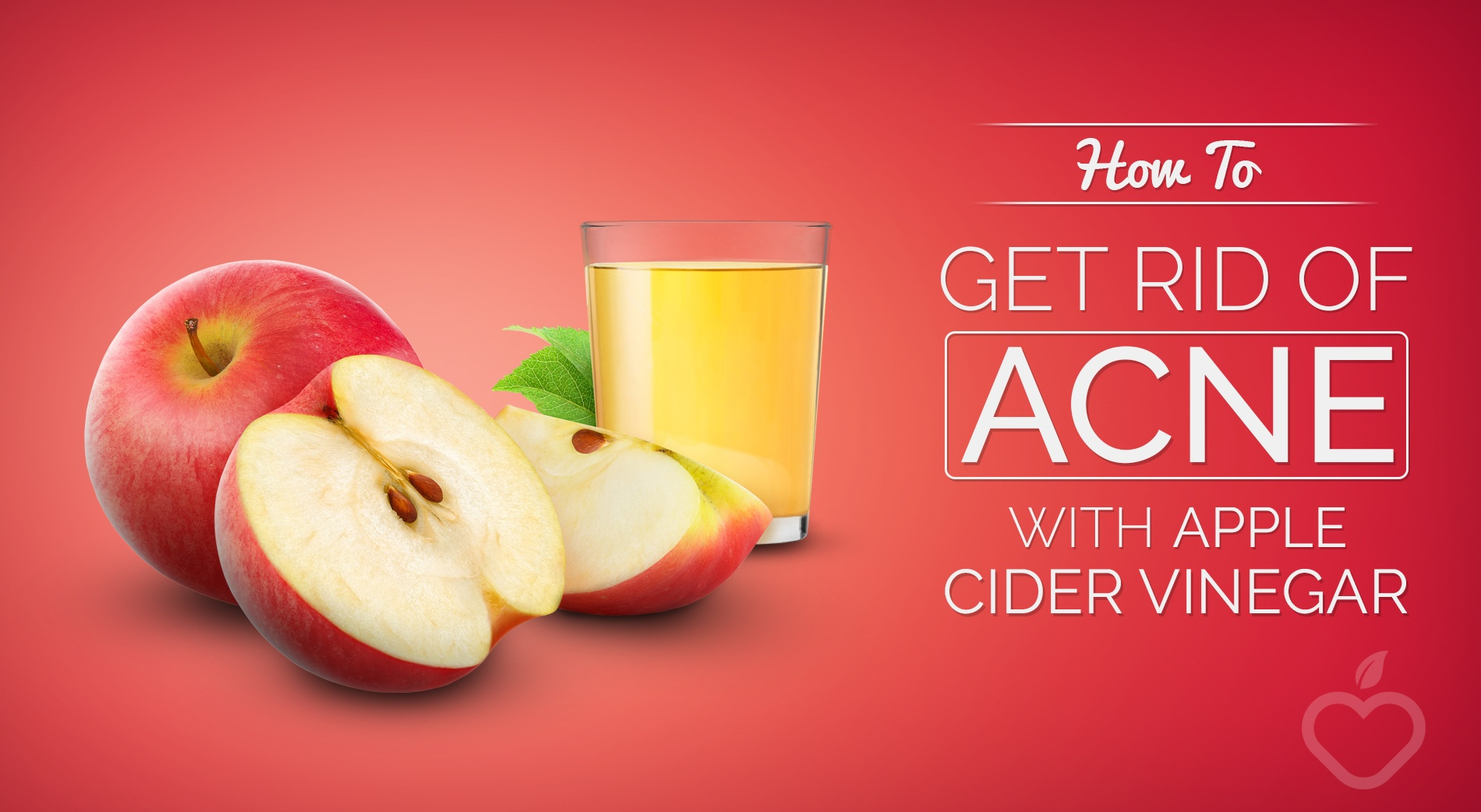 How To Get Rid Of Acne With Apple Cider Vinegar - Positive ...