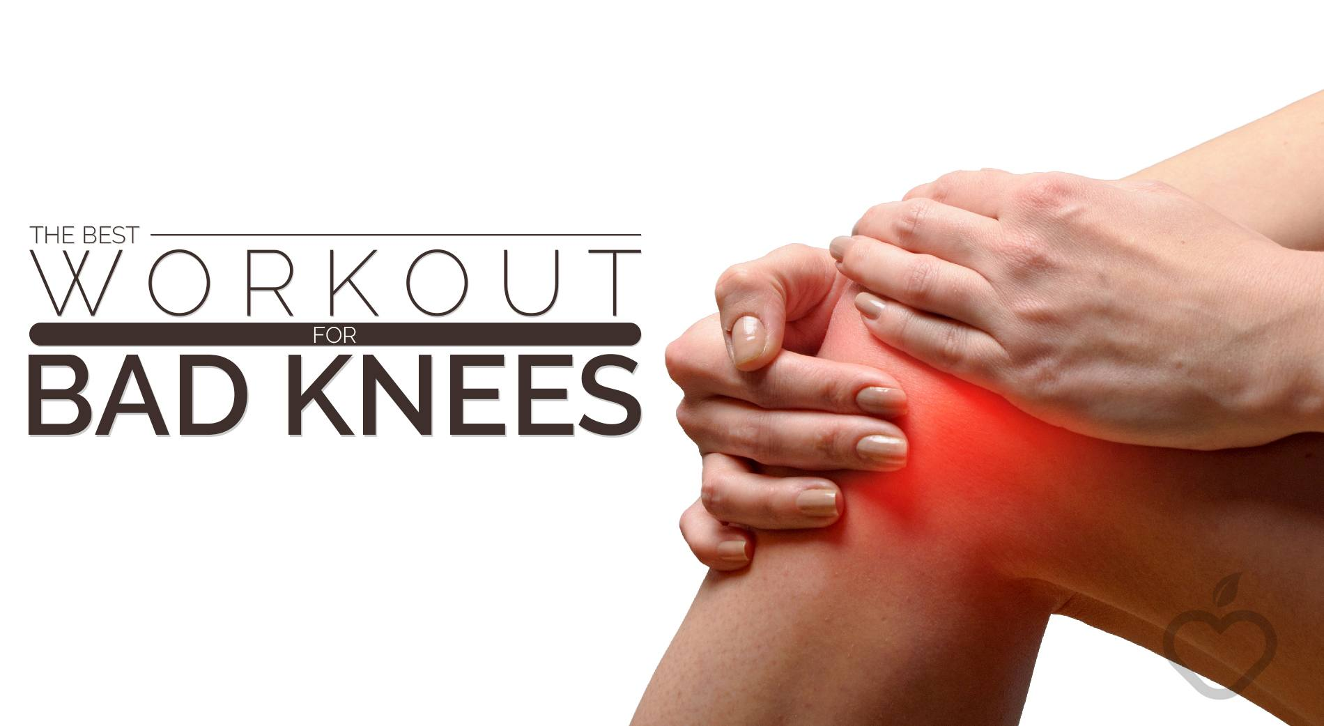 When You Develop Bad Knees May Think Your Days Of Working Out Are Over After All Most Exercises Involve The Movement In Some Way