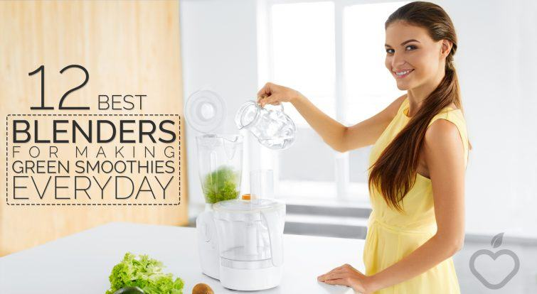 12 Best Blenders For Making Green Smoothies Everyday e1463487883394 - 12 Best Blenders For Making Green Smoothies Everyday
