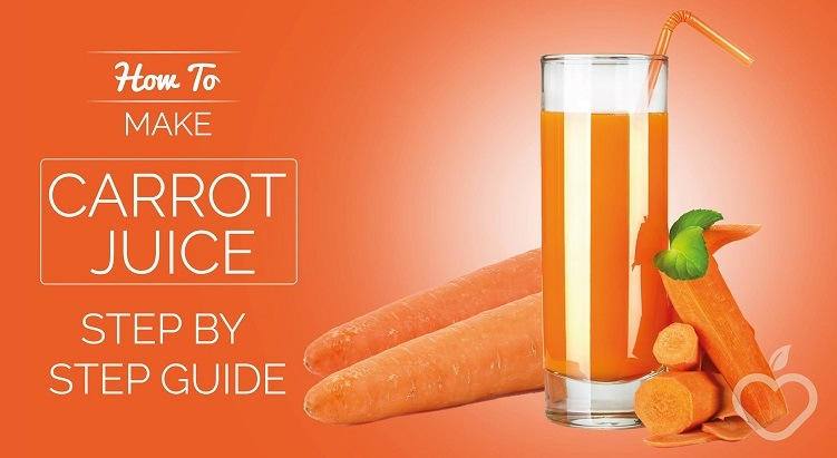 How To Make Carrot Juice (Step By Step Guide)