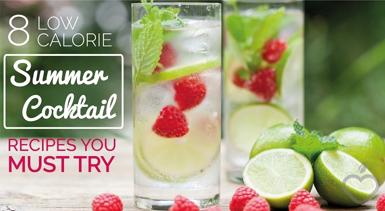 8 Low Calorie Summer Cocktail Recipes You MUST Try (#3 Is Amazing)