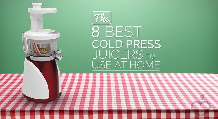 Cold Press Juicers 1 - The 8 Best Cold Press Juicers To Use At Home