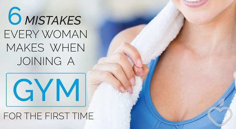 6 Mistakes Every Woman Makes When Joining A Gym For The First Time