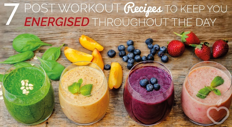 7 Post Workout Recipes To Keep You Energized Throughout The Day