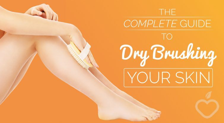 The Complete Guide To Dry Brushing Skin