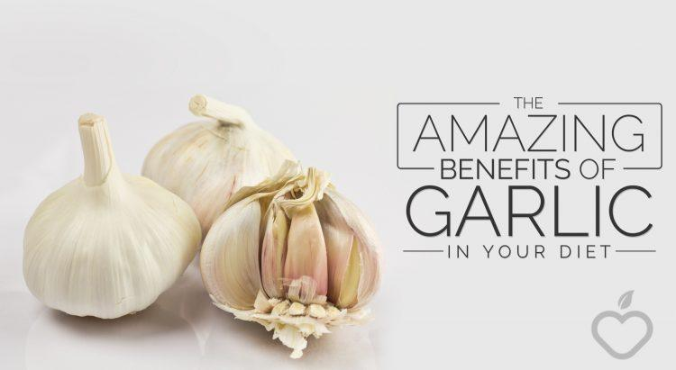 The Amazing Benefits of Garlic