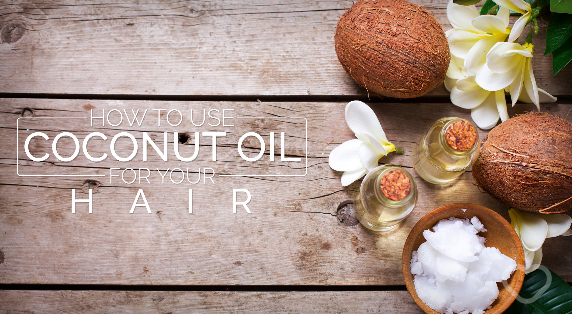 How To Use Coconut Oil For Your Hair - How to use coconut oil on hair