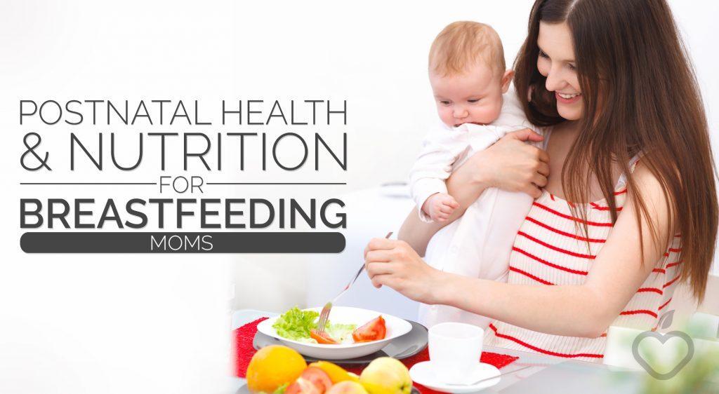 Diet for breastfeeding moms