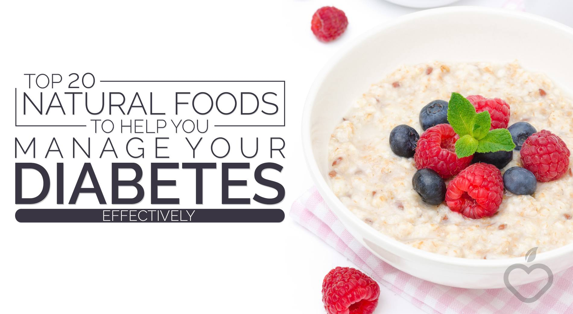 Diabetes Image Design 1 - Top 20 Natural Foods To Help You Manage Your Diabetes Effectively