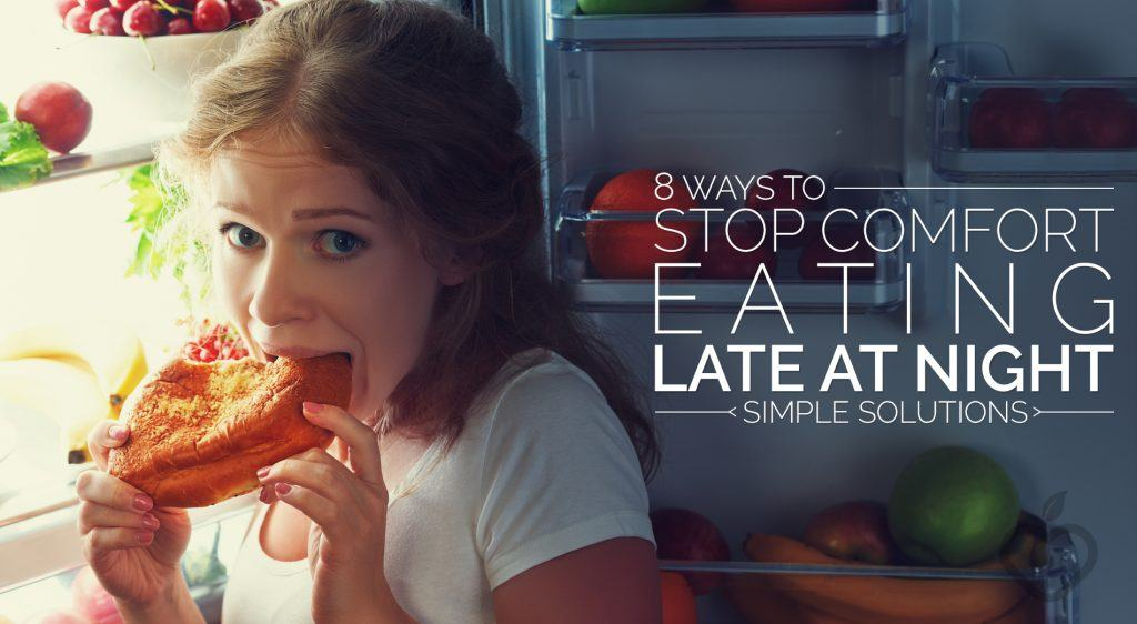 Eating Late Image Design 1 1024x562 - 8 Ways to Stop Comfort Eating Late At Night (Simple Solutions)