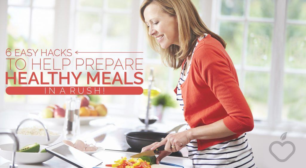Healthy Meals Image Design 1 1024x562 - 6 Easy Hacks to Help Prepare Healthy Meals In a Rush
