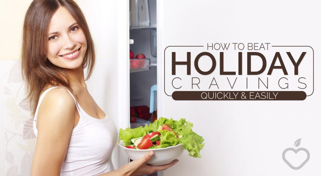 Holiday Cravings Image Design 1 1 1024x562 - How to Beat Holiday Cravings Quickly and Easily