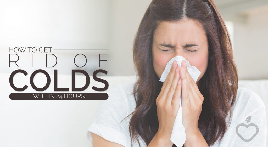 How to get rid of colds within 24 hours youve woken up with a sore throat and a stuffed nose its the beginnings of yet another cold and youre just fed up with them it takes days to get rid ccuart Choice Image
