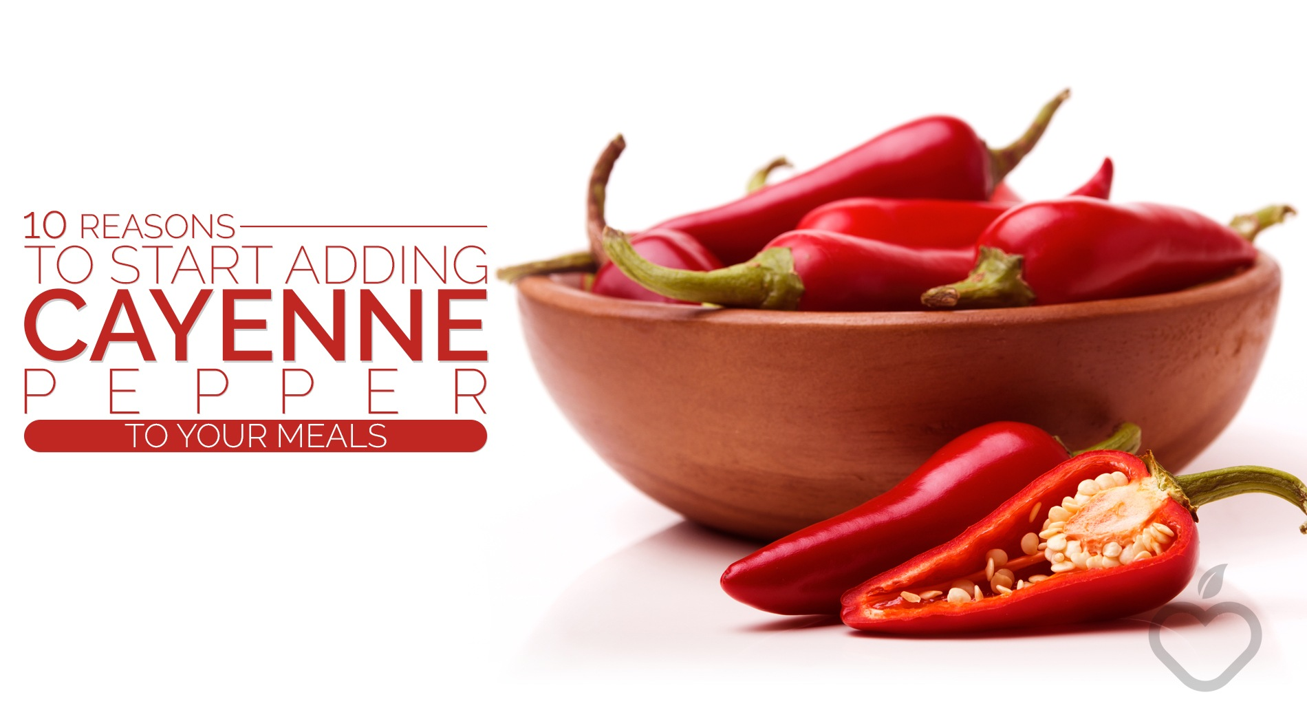 Cayenne Image Design 1 - 10 Reasons To Start Adding Cayenne Pepper To Your Meals