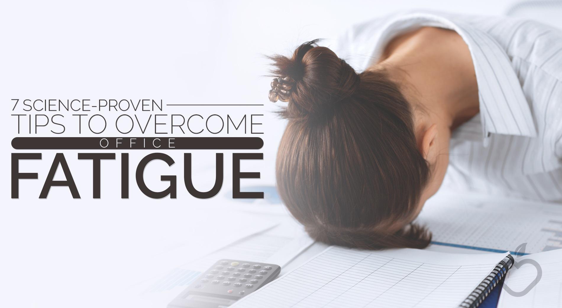 Office Fatigue