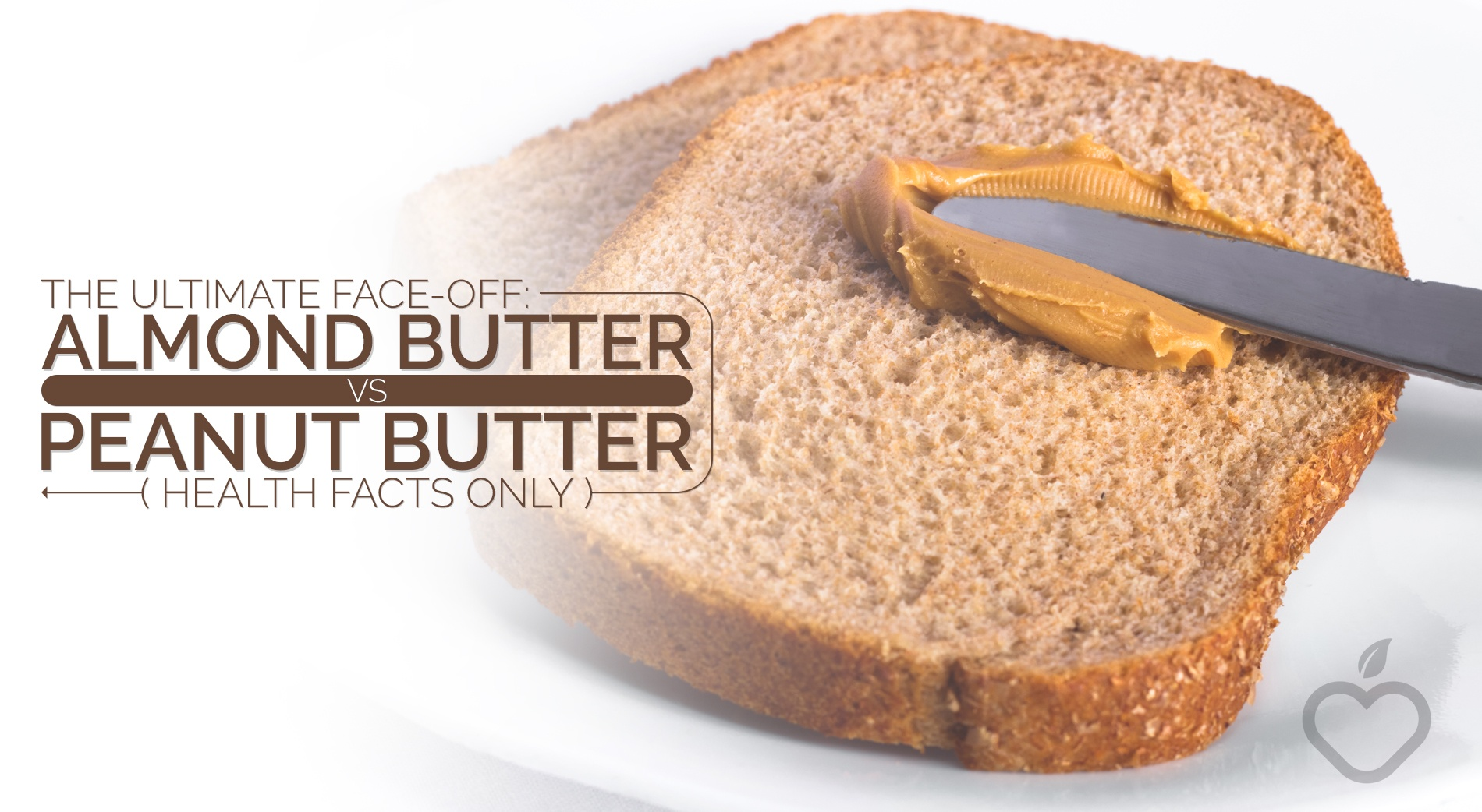 Almond Butter Image Design 1 - The Ultimate Face-Off: Almond Butter Vs Peanut Butter (Health Facts Only)