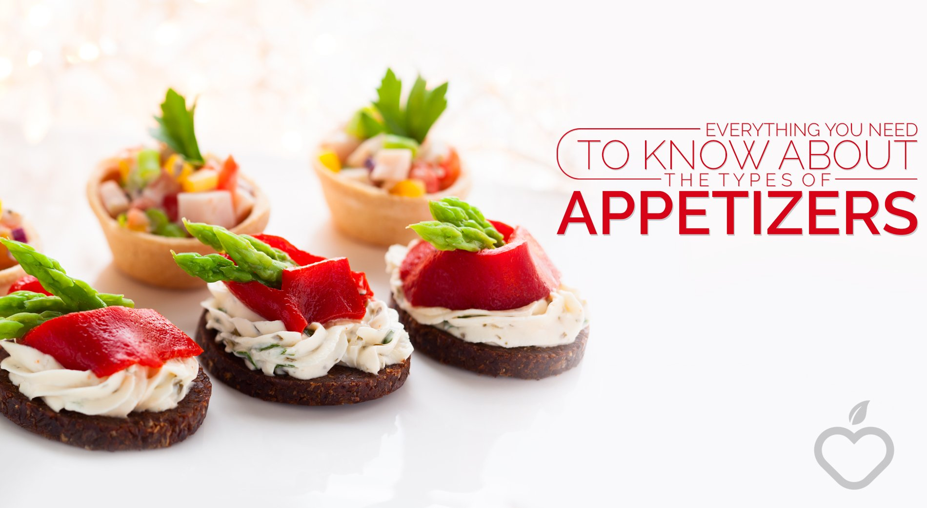 Everything you need to know about the types of appetizers for Types of canape