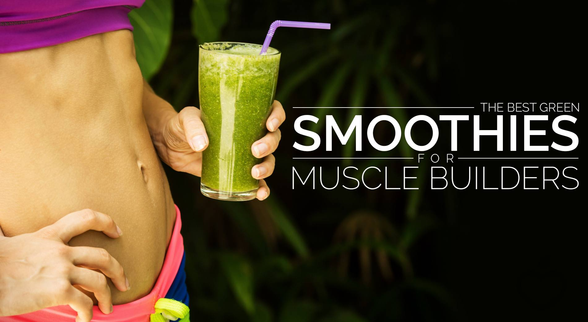 Muscle Building Protein In Smoothies