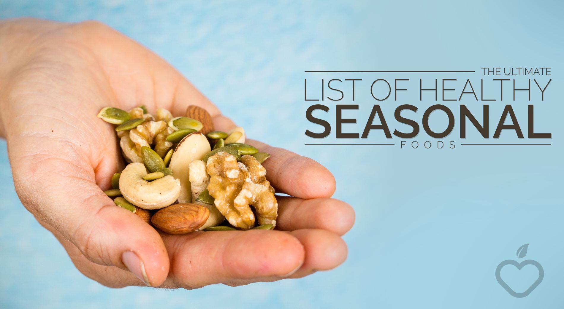 Seasonal Foods Image Design 1 - The Ultimate List Of Healthy Seasonal Foods