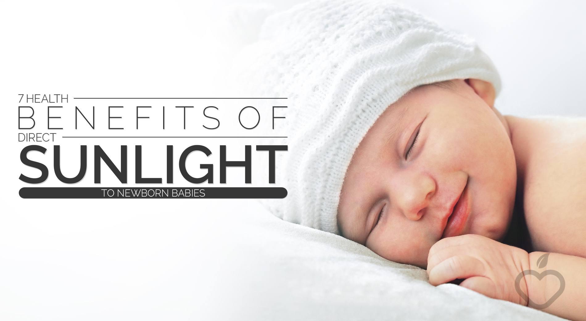 7 health benefits of direct sunlight to newborn babies