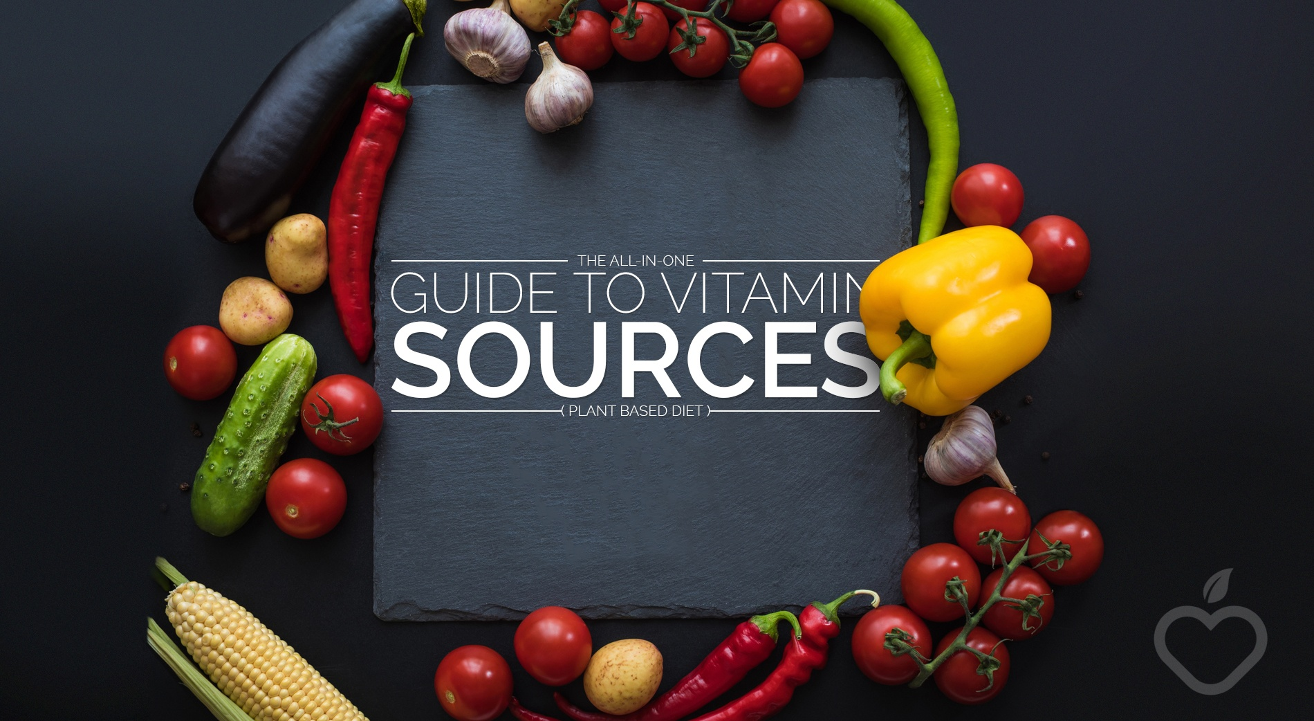 Vitamin Sources Image Design 1 - The All-In-One Guide To Vitamin Sources (Plant Based Diet)