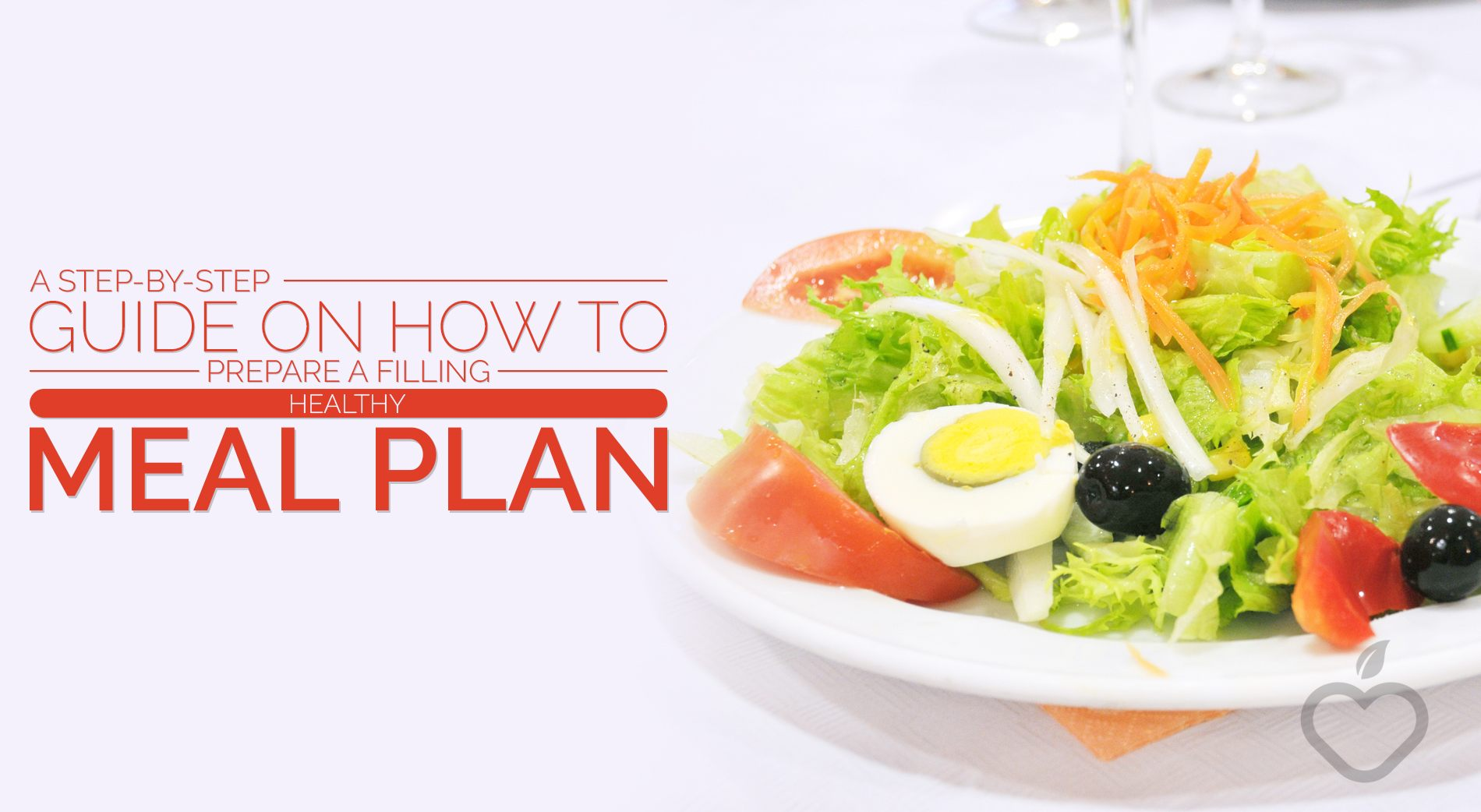 Meal Plan Image Design 1 - A Step-By-Step Guide On How To Prepare A Filling Healthy Meal Plan