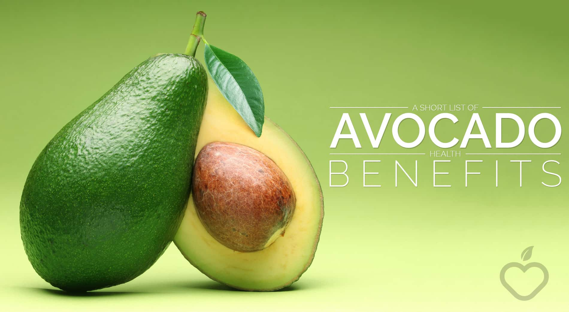 Avocado Image Design 1 - A Short List Of Avocado Health Benefits