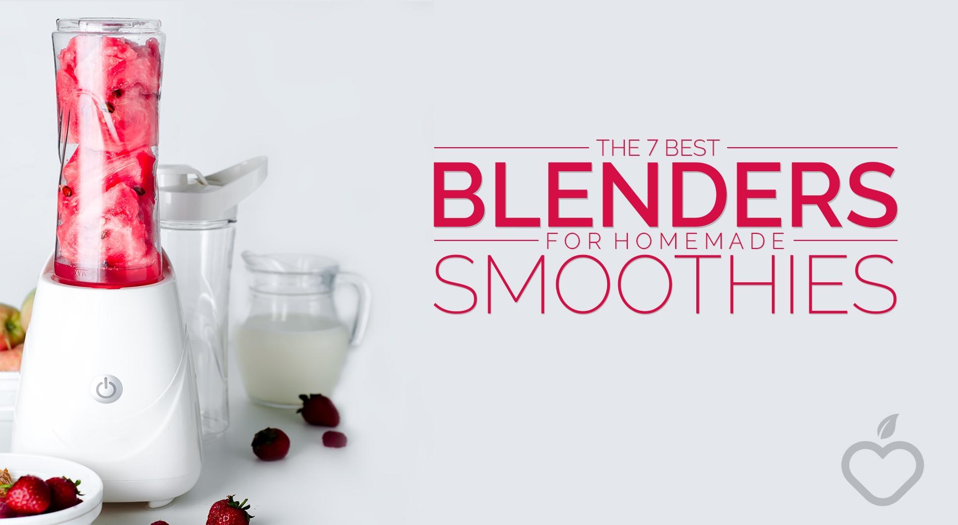 Blenders Image Design 1 - The 7 Best Blenders For Homemade Smoothies