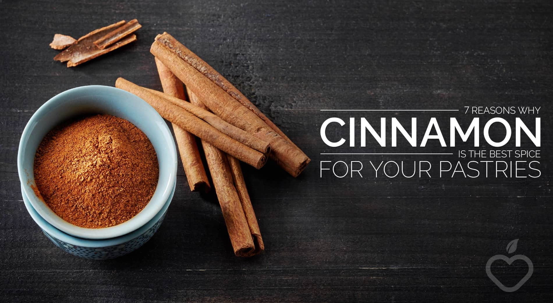 Cinnamon Image Design 1 - 7 Reasons Why Cinnamon Is The Best Spice For Your Pastries