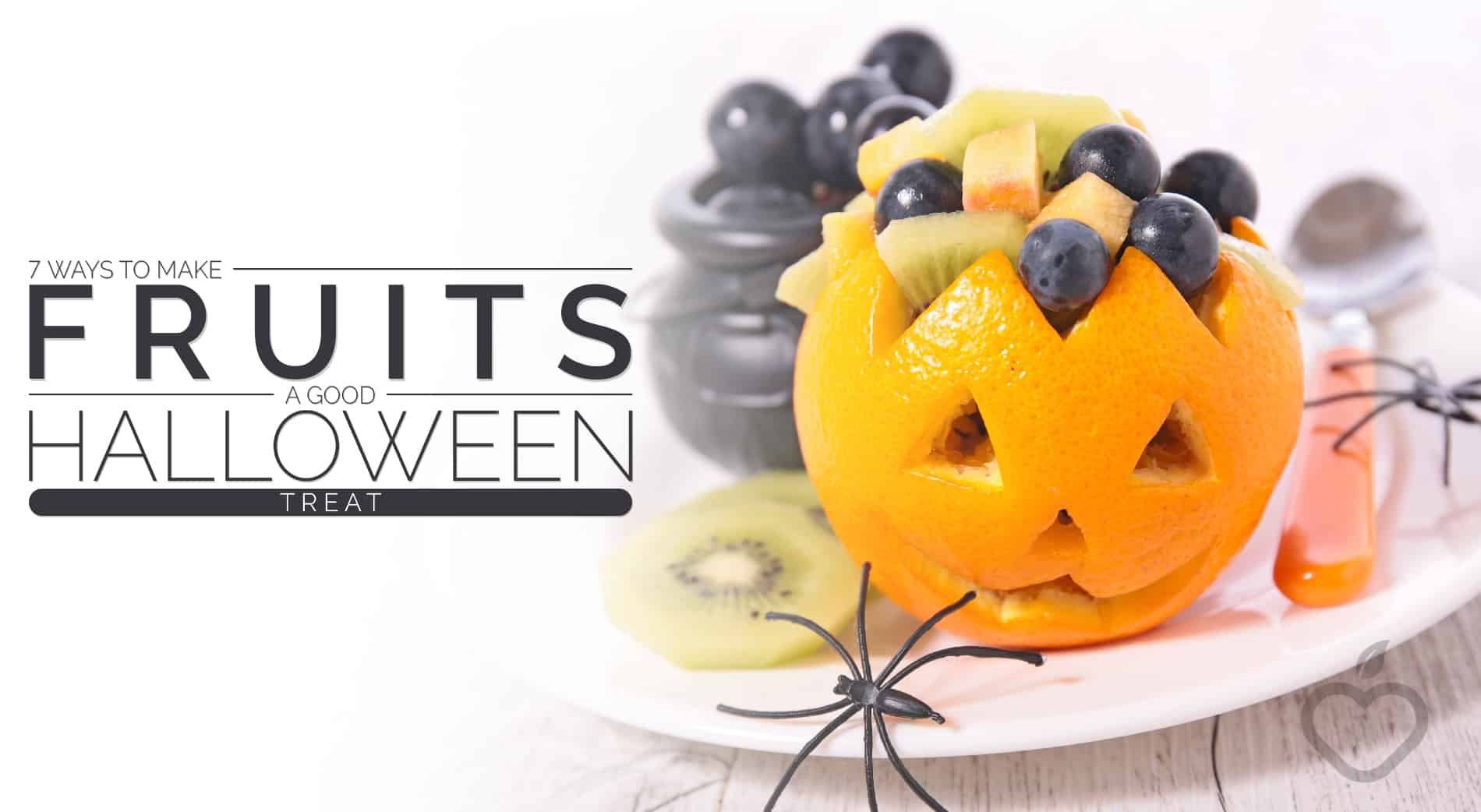 Fruits Image Design 1 - 7 Ways To Make Fruits A Good Halloween Treat