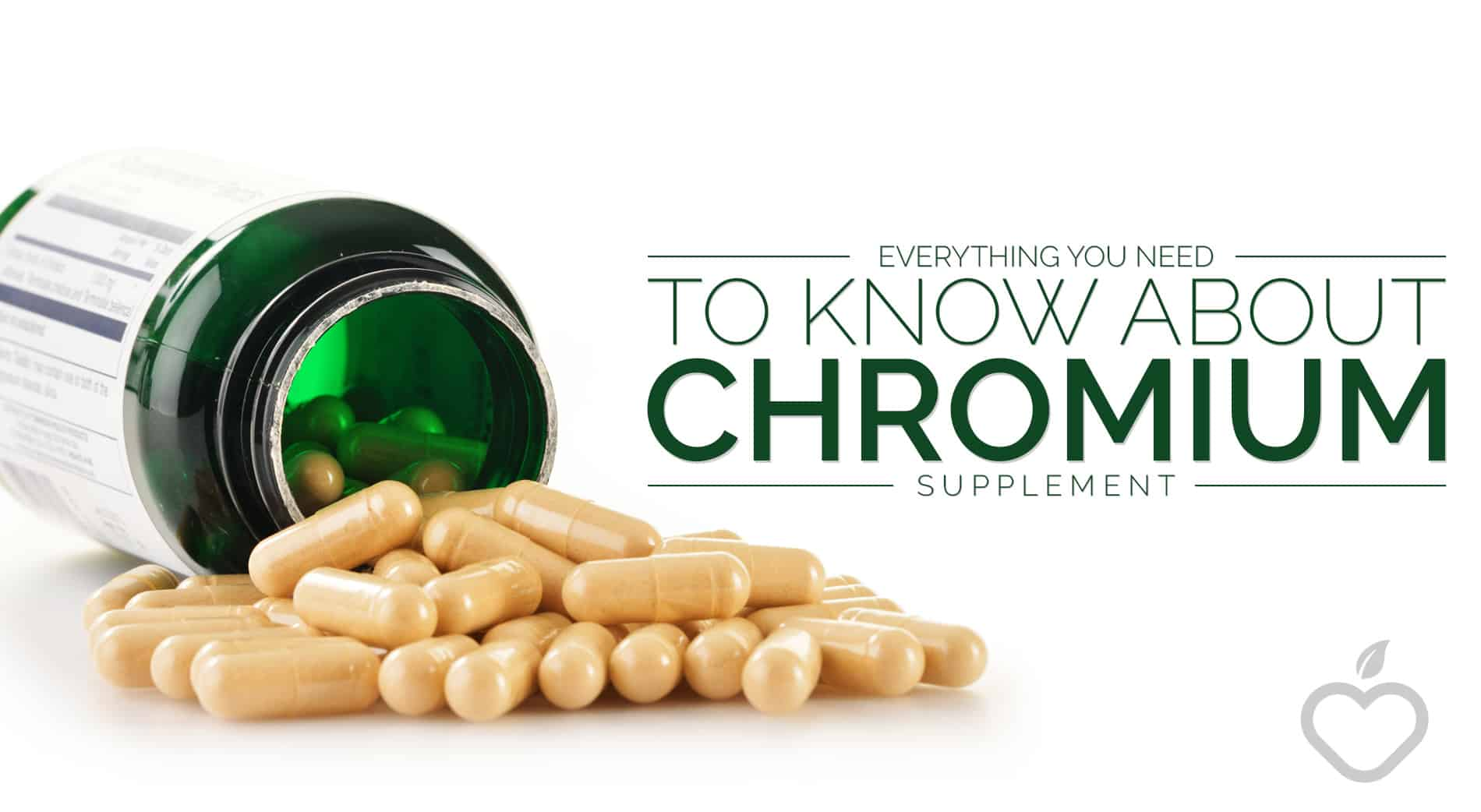 Chromium Supplement Image Design 1 - Everything You Need to Know About Chromium Supplement