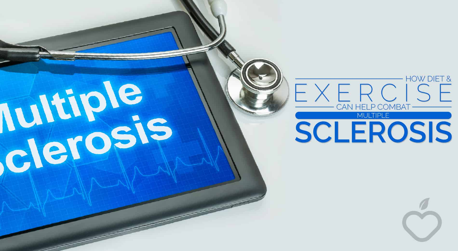 Multiple Sclerosis Image Design 1 - How Diet And Exercise Can Help Combat Multiple Sclerosis