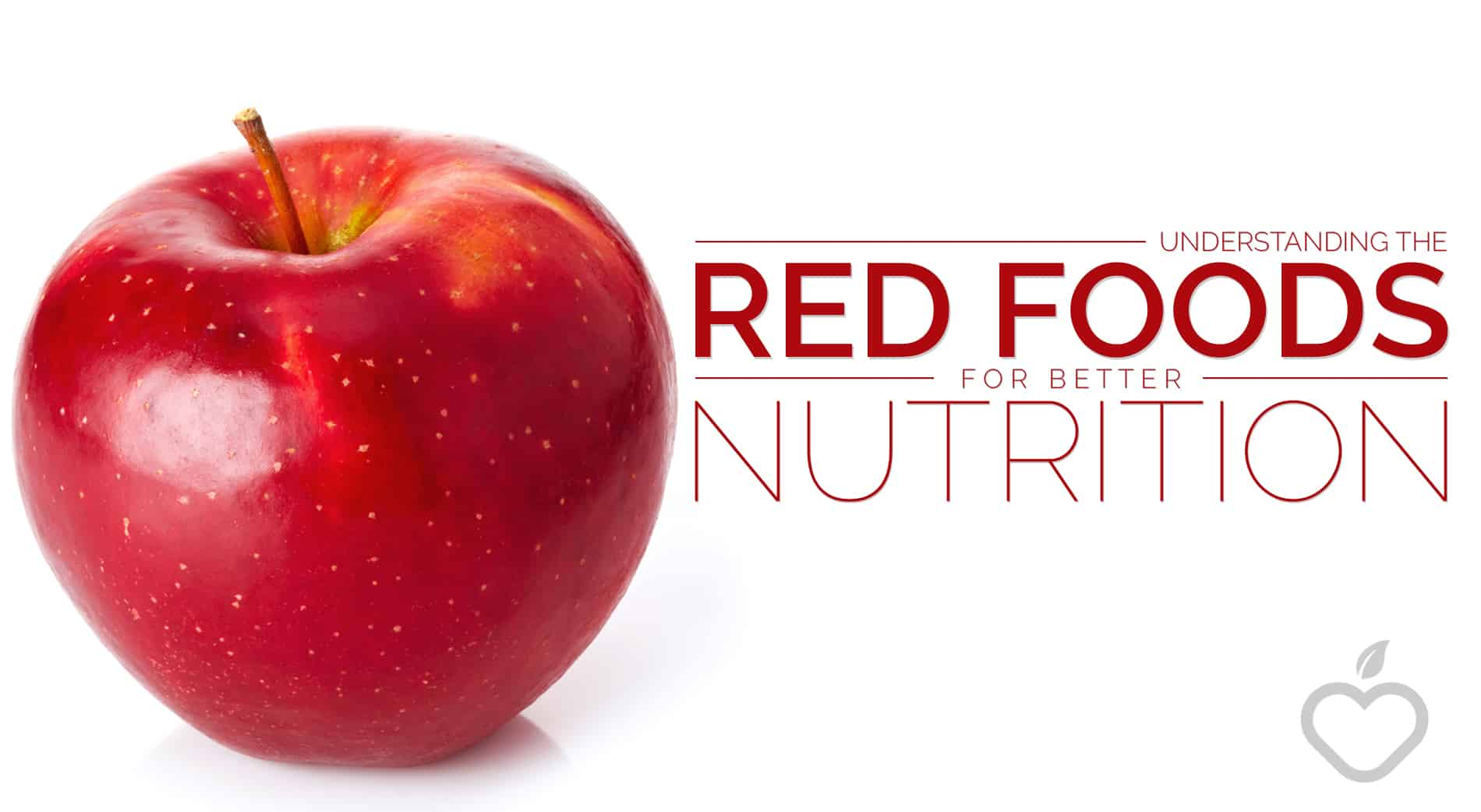 Red Foods Image Design 1 - Understanding the Red Foods For Better Nutrition