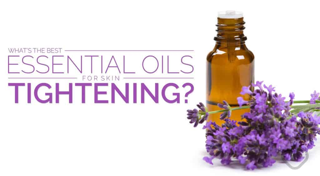 Natural Skin Firming Oils