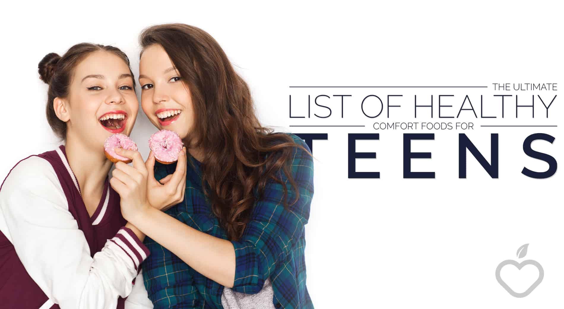 Teens Image Design 1 - The Ultimate List Of Healthy Comfort Food For Teens