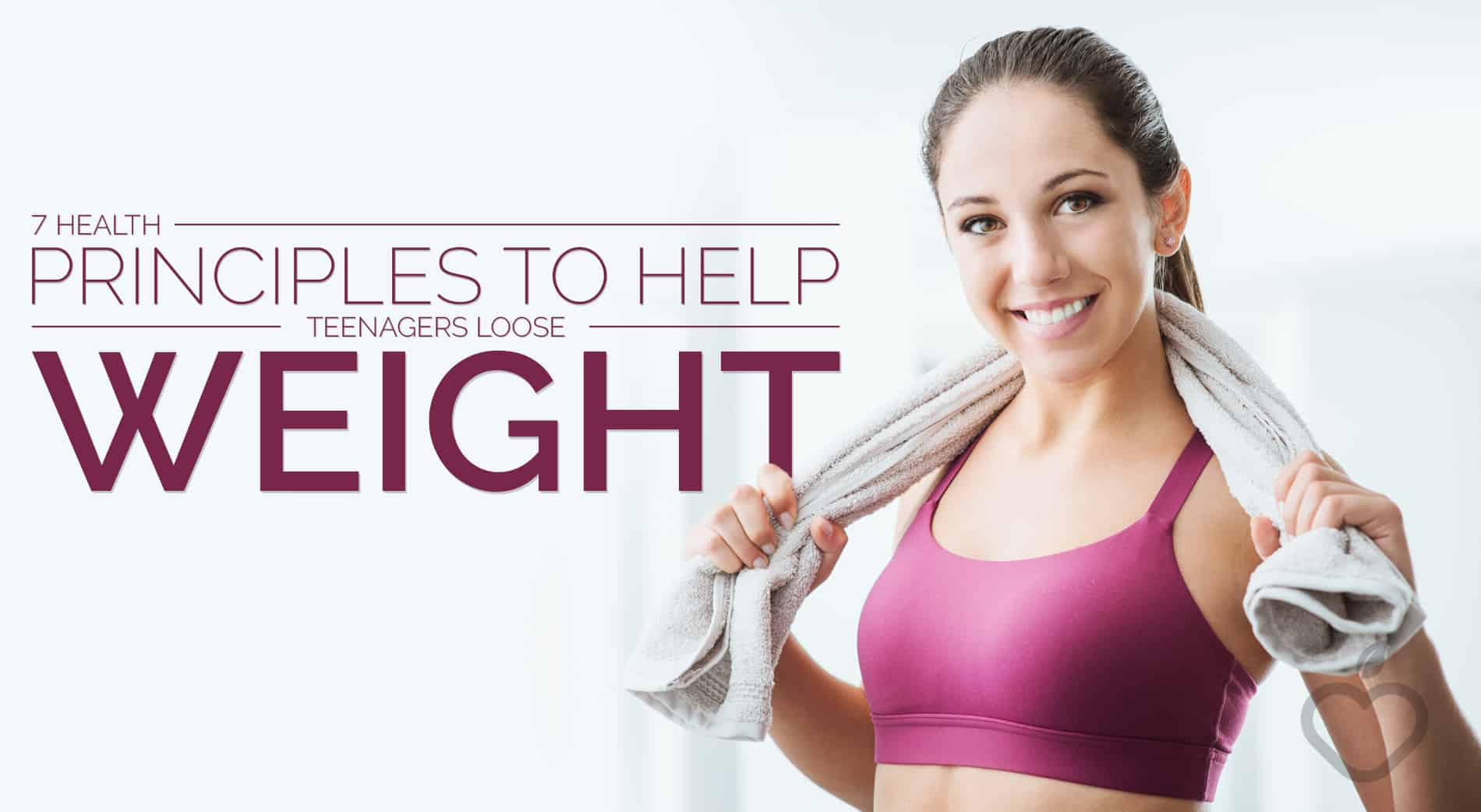 Loose Weight Image Design 1 - 7 Health Principals to Help Teenagers Lose Weight