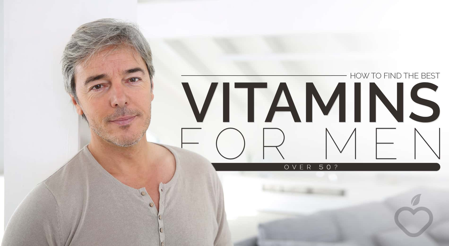 Vitamins For Men Over 50 Image Design 1 - How To Discover The Greatest Nutritional vitamins for Males Over 50