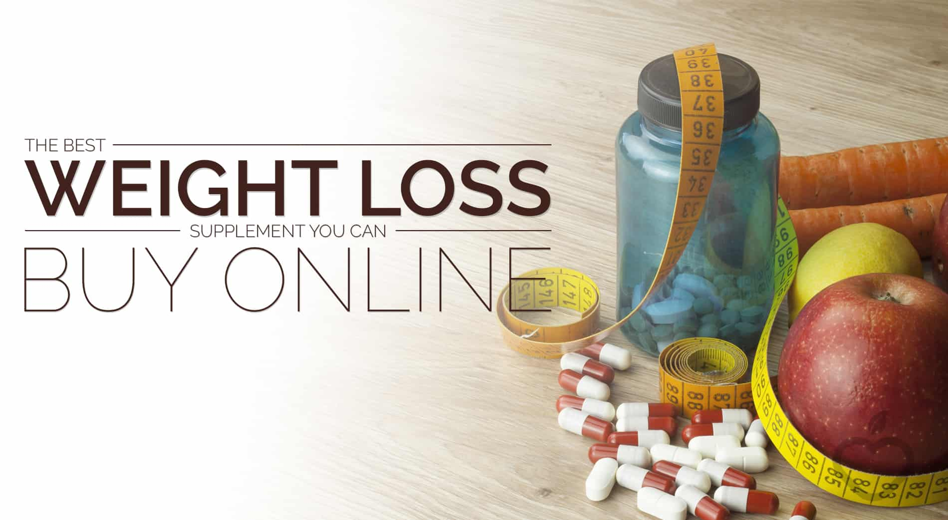 Weightloss Supplement Image Design 1 - The Best Weight Loss Supplement You Can Buy Online