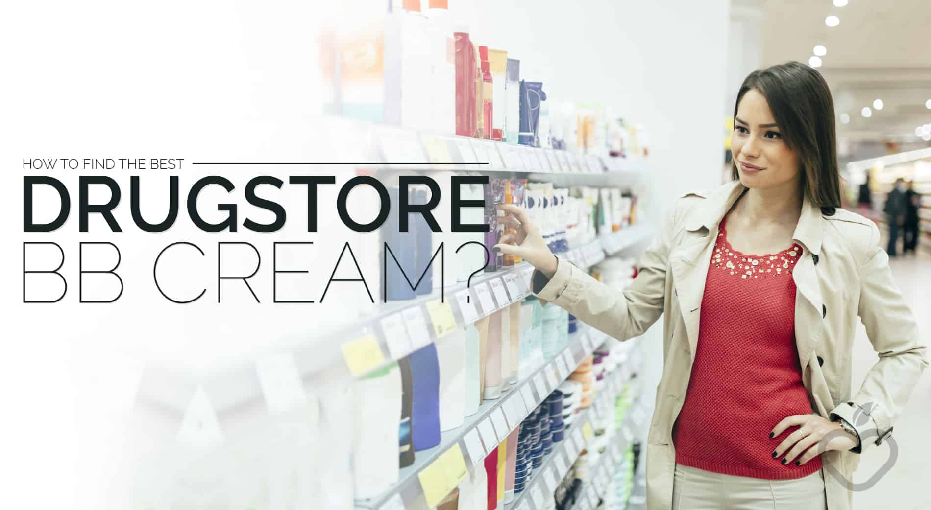 Drugstore BB Cream Image Design 1 - How To Discover The Greatest Drugstore BB Cream