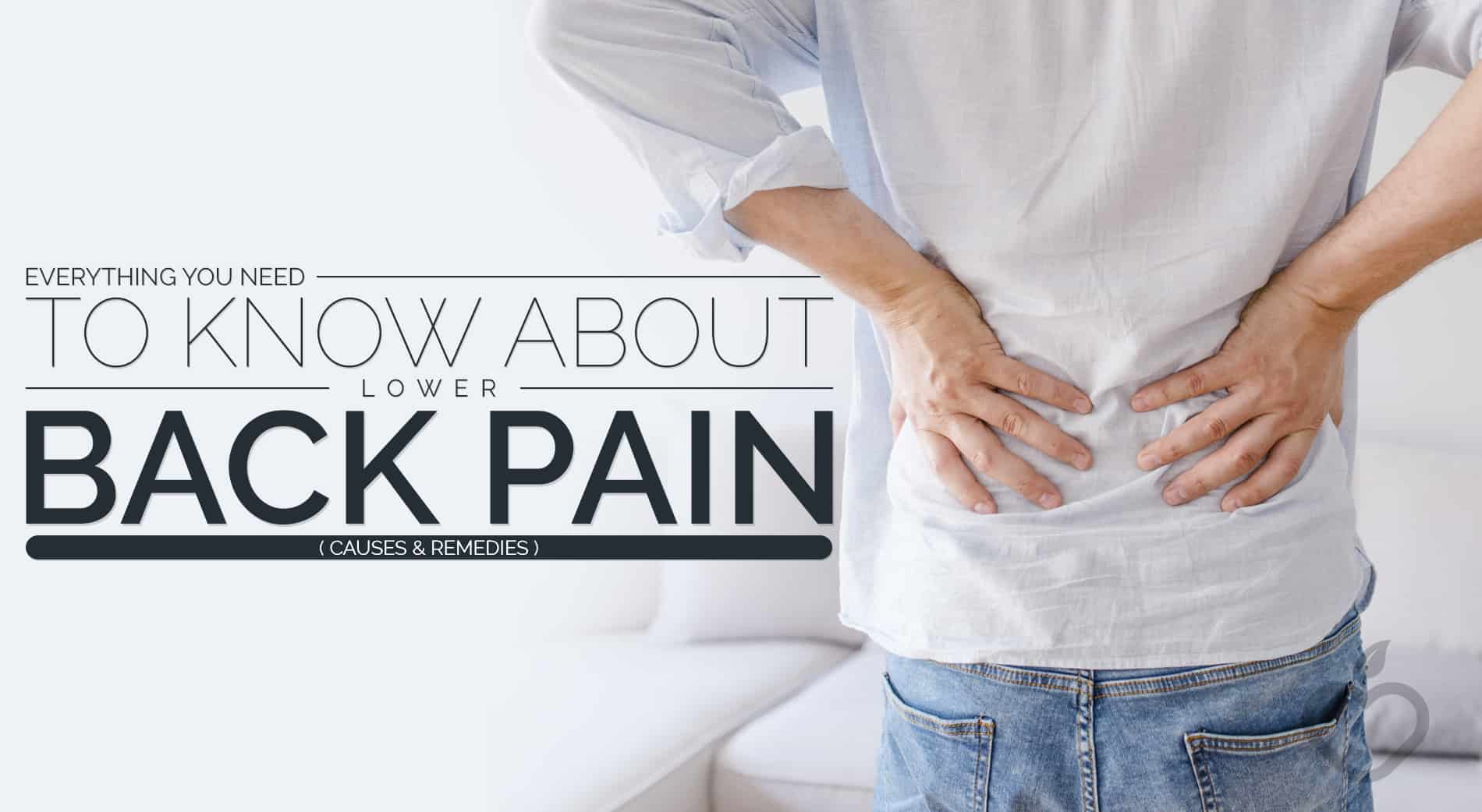 Lower Back Pain Image Design 1 - Every little thing You Must Know About Decrease Again Ache (Causes and Cures)